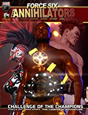 Force Six, The Annihilators: Challenge of The Champions The Complete Adventure