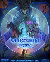 The Unicorn and the Fox #1