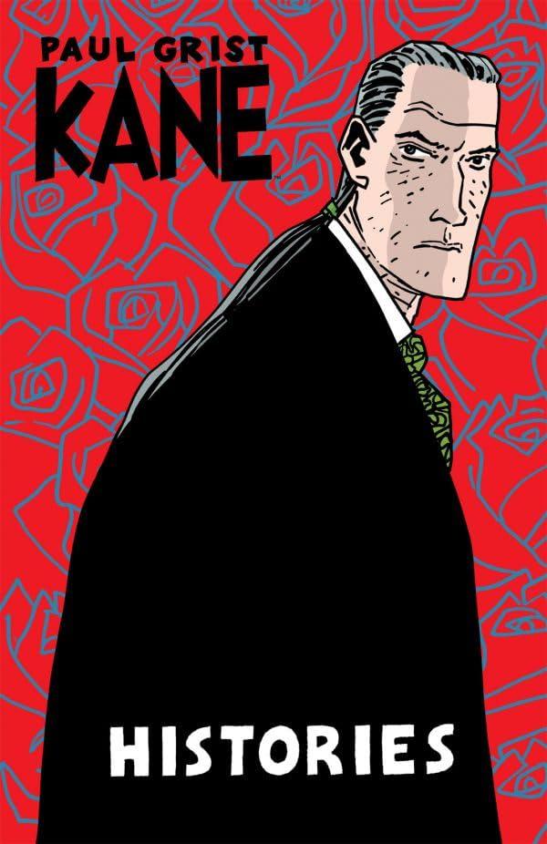 Kane Vol. 3: Histories