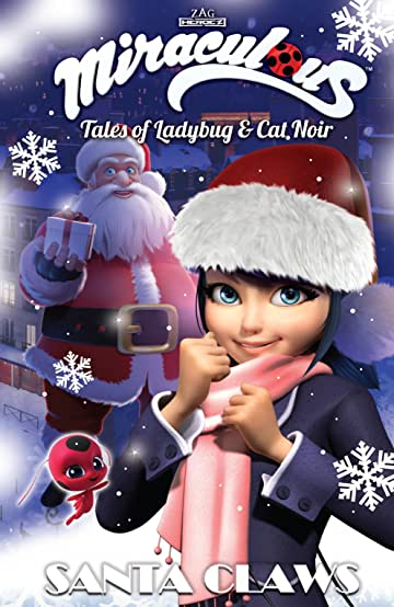 Miraculous: Tales of Ladybug and Cat Noir: Santa Claws Christmas Special