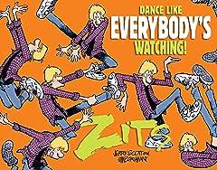 Zits: Dance Like Everybody's Watching!