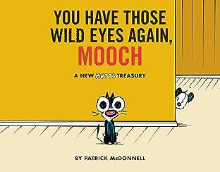You Have Those Wild Eyes Again, Mooch