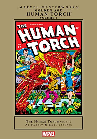 Golden Age Human Torch Masterworks Vol. 3