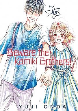 Beware the Kamiki Brothers! Vol. 6