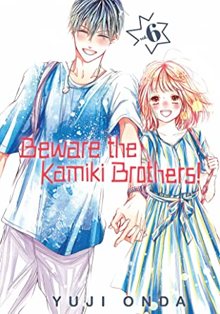 Beware the Kamiki Brothers! Tome 6