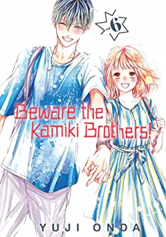 Beware the Kamiki Brothers! Tome 6