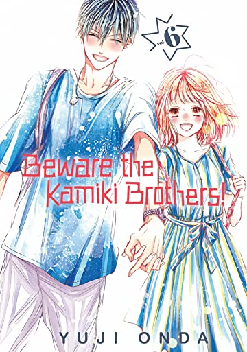 Beware the Kamiki Brothers! Vol. 6