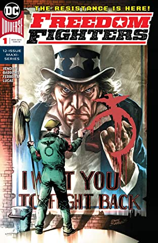 Freedom Fighters (2018-) #1