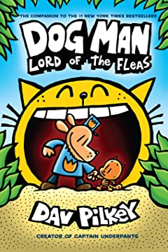 Dog Man Vol. 5: Lord of the Fleas
