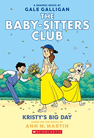 The Baby-Sitters Club Tome 6: Kristy's Big Day