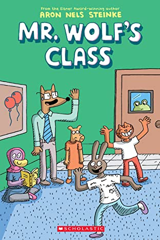 Mr. Wolf's Class Tome 1