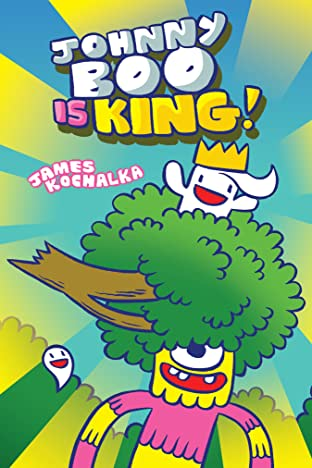Johnny Boo Book 9: Johnny Boo is King!