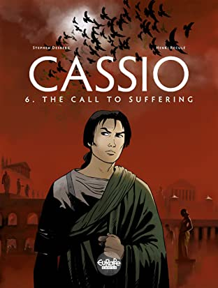 Cassio Tome 6: The Call to Suffering