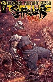 Teenage Mutant Ninja Turtles: Shredder in Hell #1 (of 5)