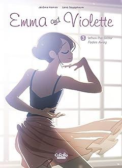 Emma and Violette Vol. 3: When the Glitter Fades Away