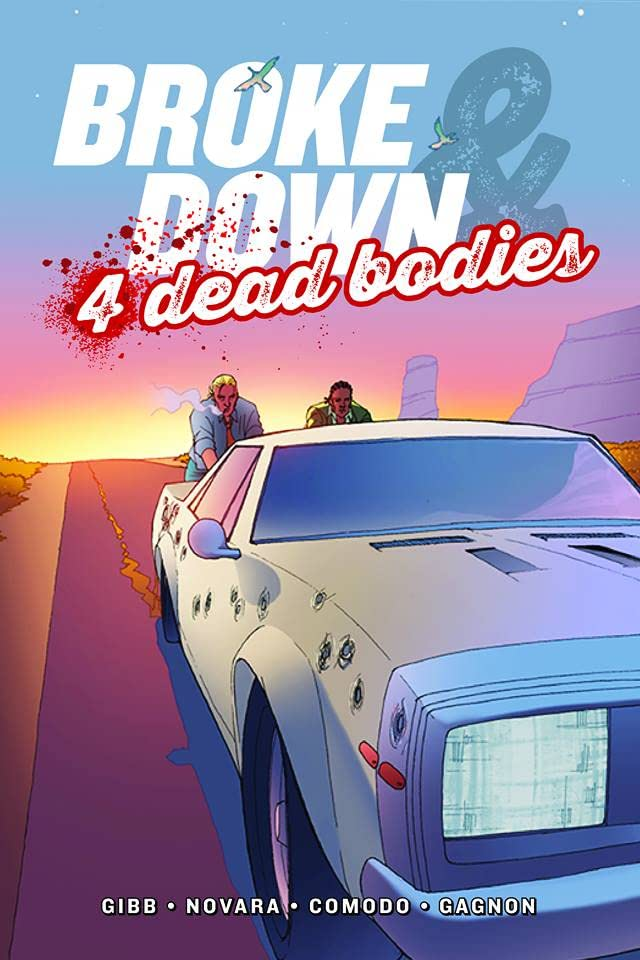 Broke Down And Four Dead Bodies #1