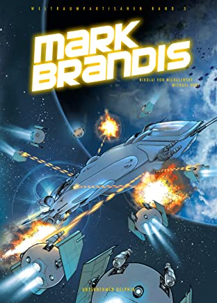 Mark Brandis Vol. 3: Unternehmen Delphin