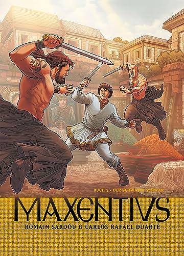 Maxentius Vol. 3: Der schwarze Schwan