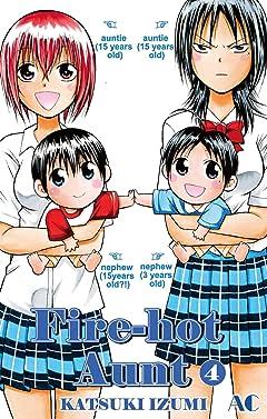 Fire-Hot Aunt Vol. 4