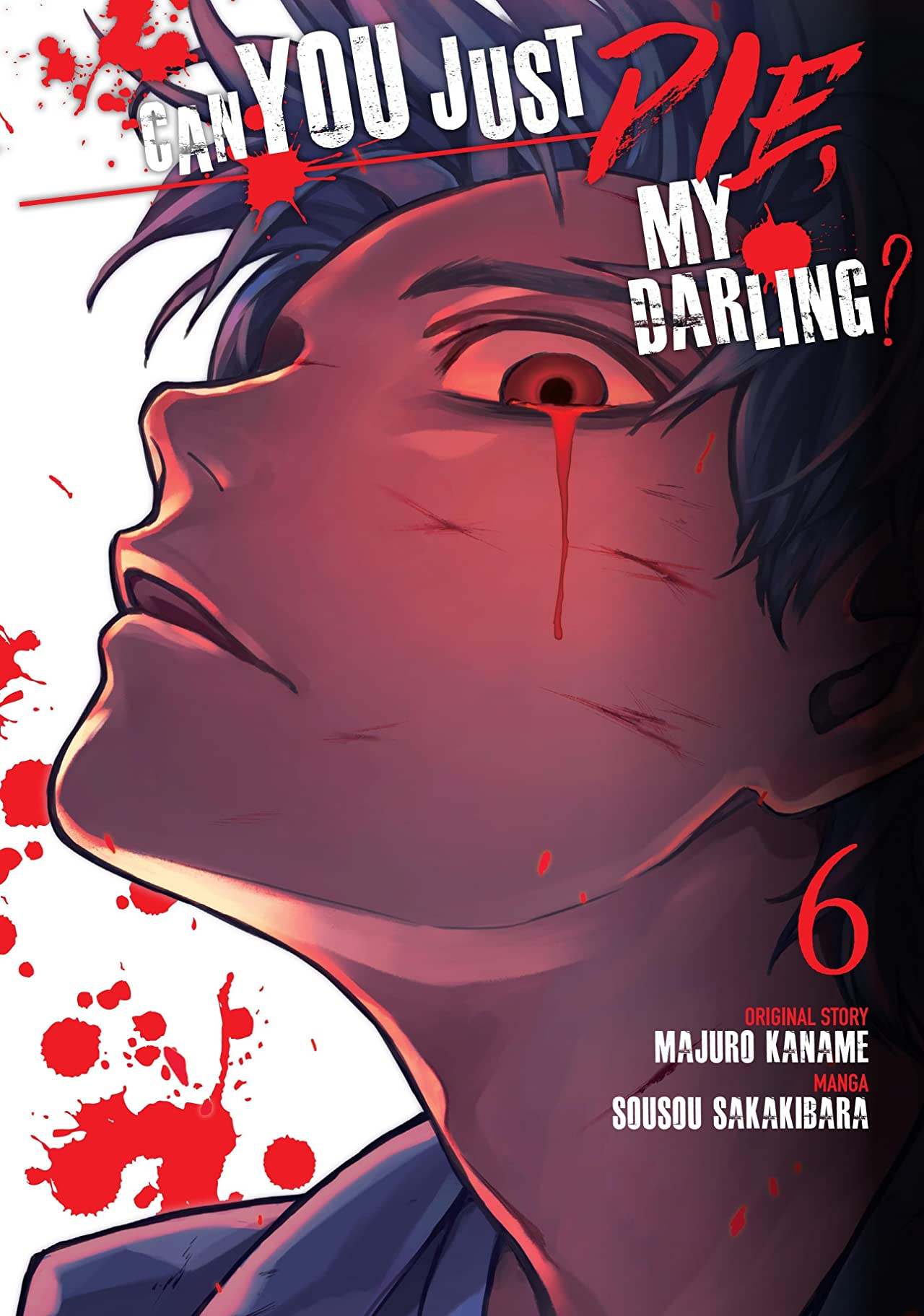 Can You Just Die, My Darling? Vol. 6