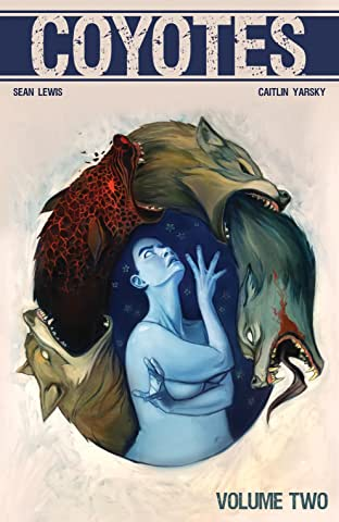 Coyotes Tome 2