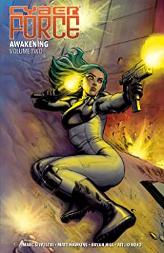 Cyber Force (2018-) Vol. 2: Awakening