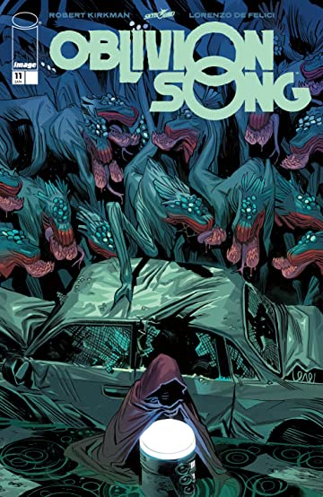 Oblivion Song By Kirkman & De Felici No.11