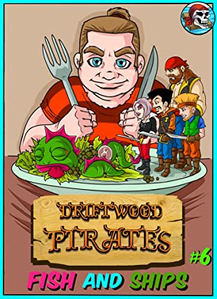 Driftwood Pirates #6
