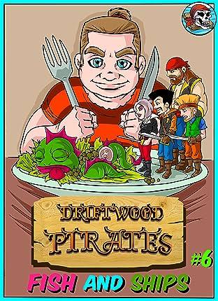 Driftwood Pirates #6