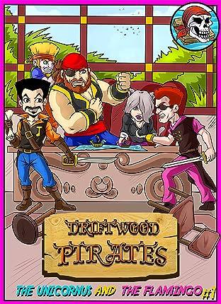 Driftwood Pirates #1