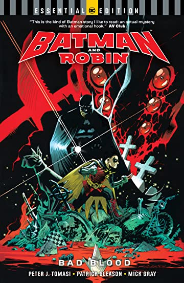 Batman and Robin: Bad Blood (DC Essential Edition)