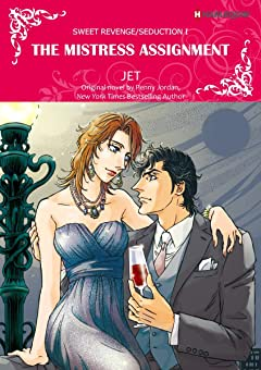The Mistress assignment Tome 1: Sweet Revenge/Seduction