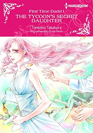 The Tycoon's Secret Daughter Vol. 1: First Time Dads