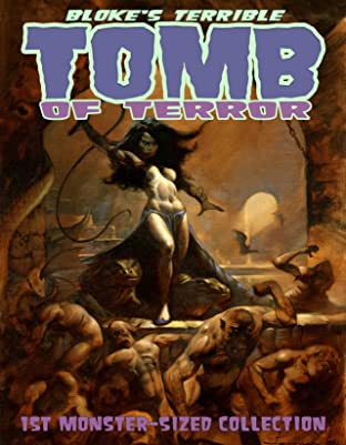 Bloke's Terrible Tomb Of Terror: 1st Monster-Sized Collection