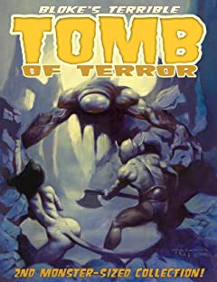 Bloke's Terrible Tomb Of Terror: 2nd Monster-Sized Collection