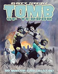 Bloke's Terrible Tomb Of Terror: 3rd Monster-Sized Collection