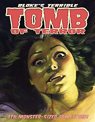 Bloke's Terrible Tomb Of Terror: 4th Monster-Sized Collection
