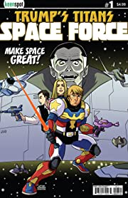 Trump's Titans: Space Force #1