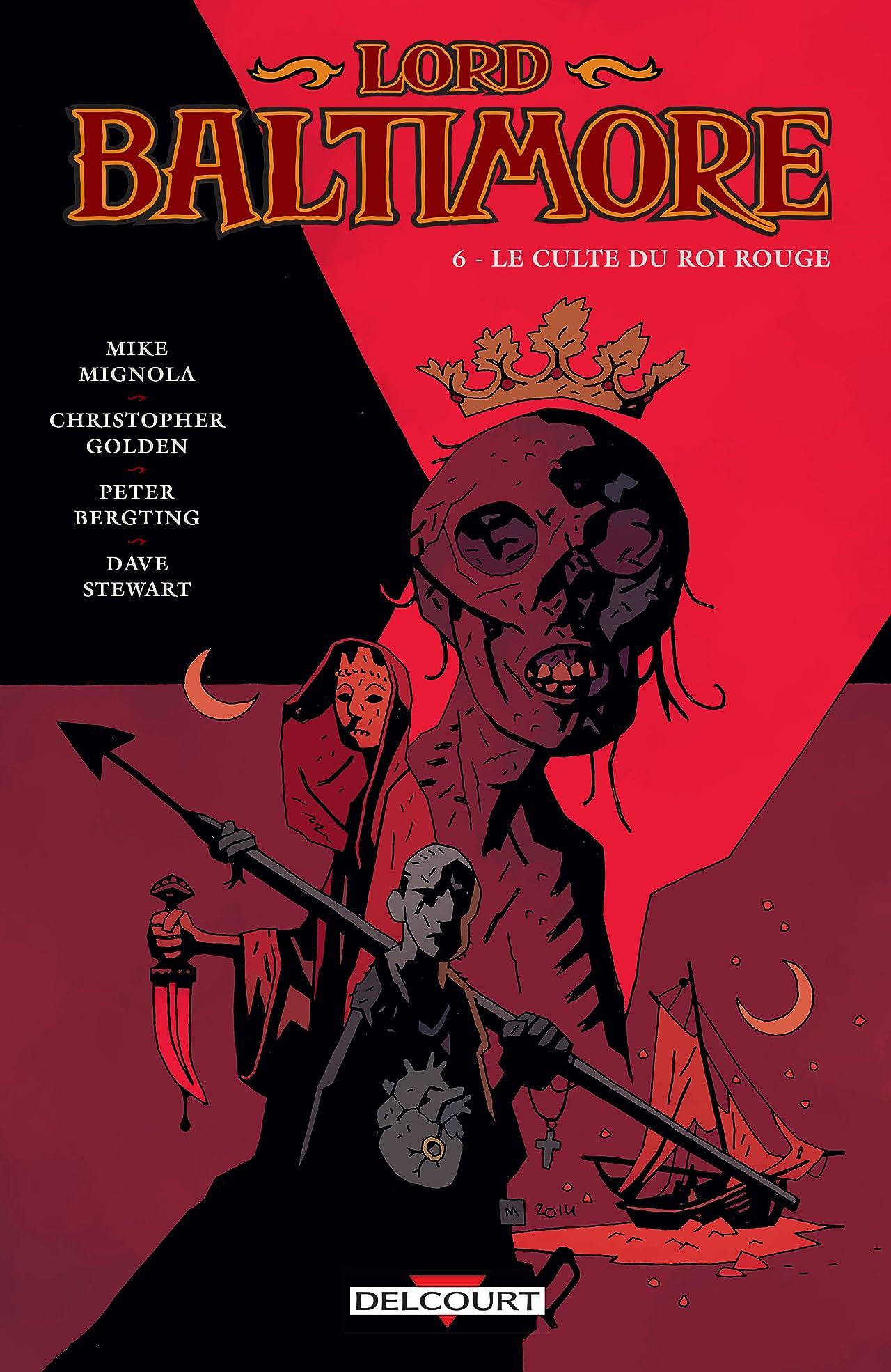 Lord Baltimore Vol. 6: Le culte du roi rouge
