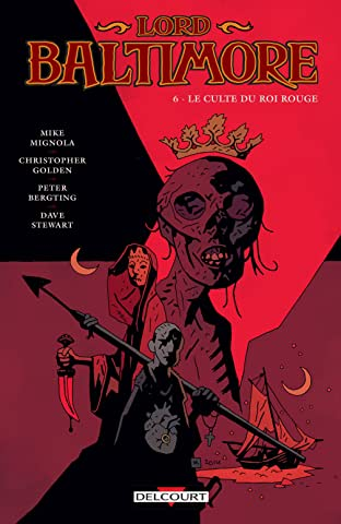 Lord Baltimore Vol. 6: Le culte du roi rouge