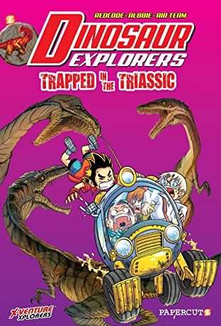 Dinosaur Explorers Tome 4: Trapped in the Triassic