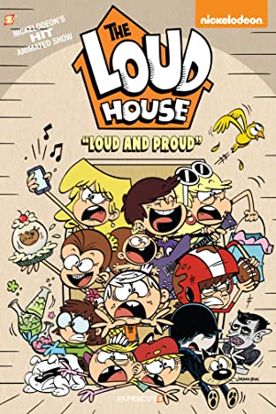 The Loud House Tome 6: Loud and Proud
