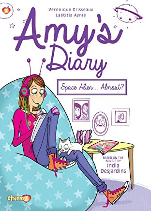Amy's Diary Vol. 1: Space Alien…Almost?