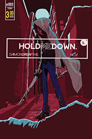 Hold Me Down #3