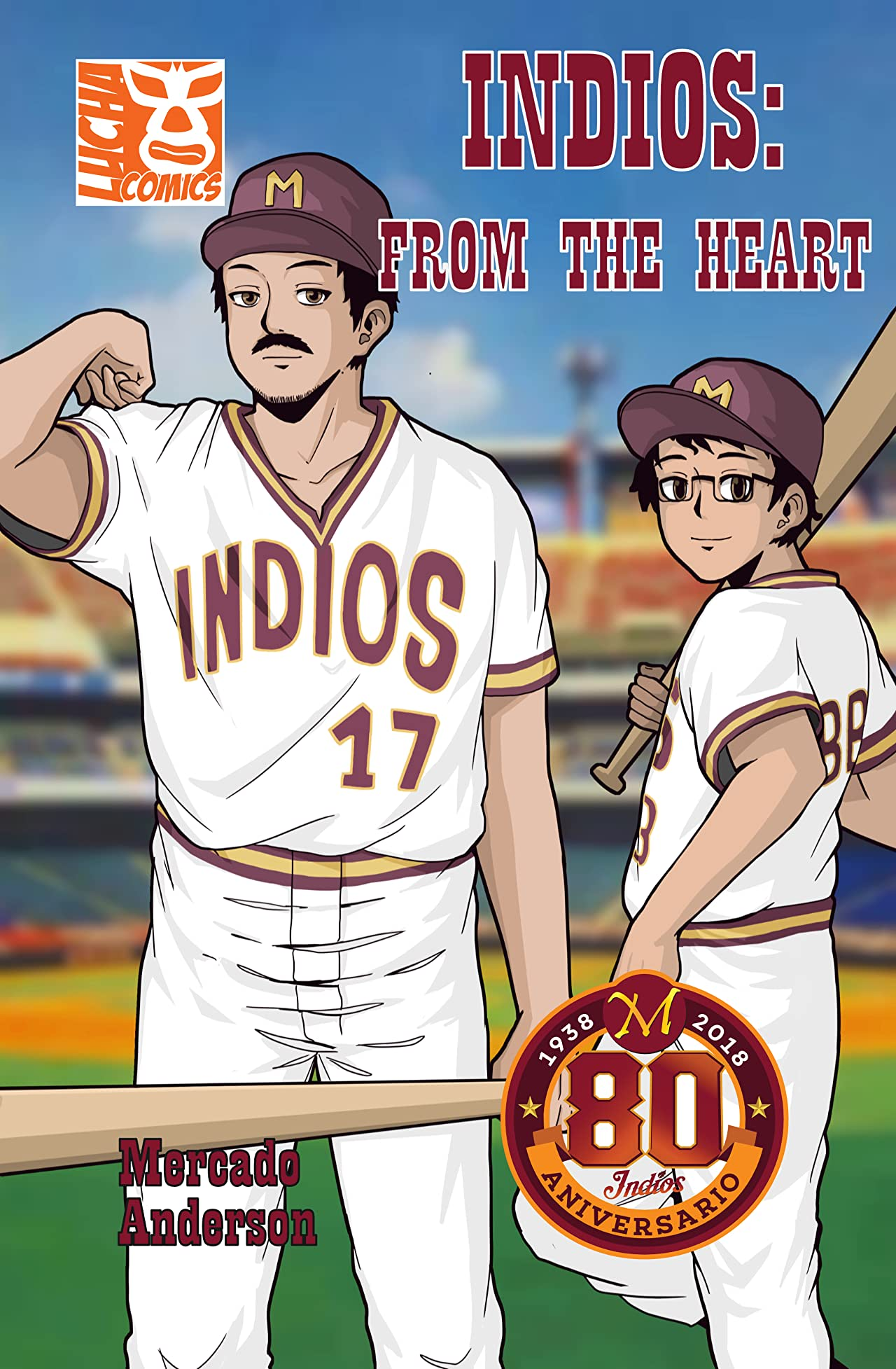 Indios: From the Heart