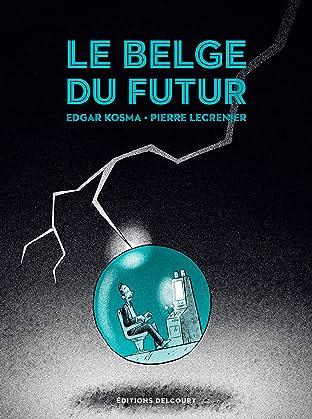 Le Belge Vol. 4: Le Belge du futur