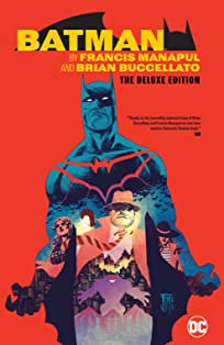 Batman by Francis Manapul & Brian Buccellato Deluxe Edition