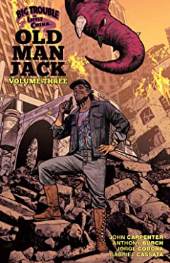 Big Trouble in Little China: Old Man Jack Tome 3