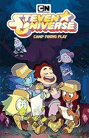 Steven Universe Original Graphic Novel: Camp Pining Play