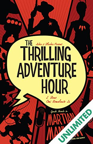 The Thrilling Adventure Hour: Martian Manhunt